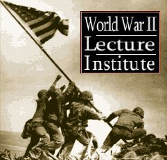 World War II Lecture Institute
