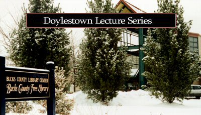 Doylestown Lecture Series